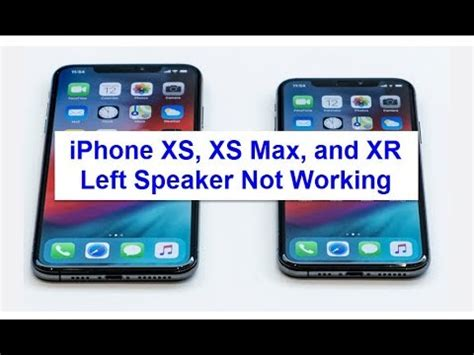 iphone xs xs max and xr left speaker not working fixed