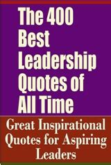 28 best all time inspirational quotes free book the 400 best leadership quotes pdf