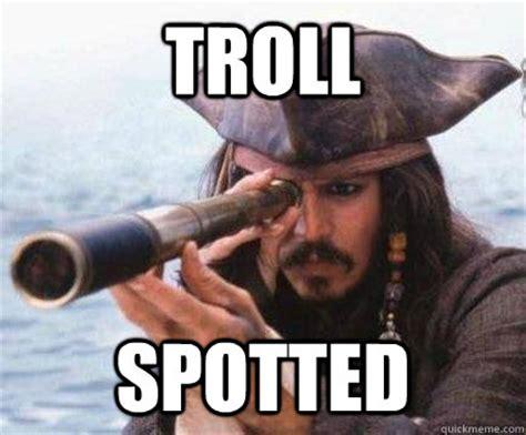 Internet Troll Meme - troll spotted memes quickmeme