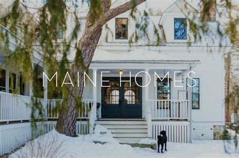 gorgeous maine homes we can t stop staring at circa