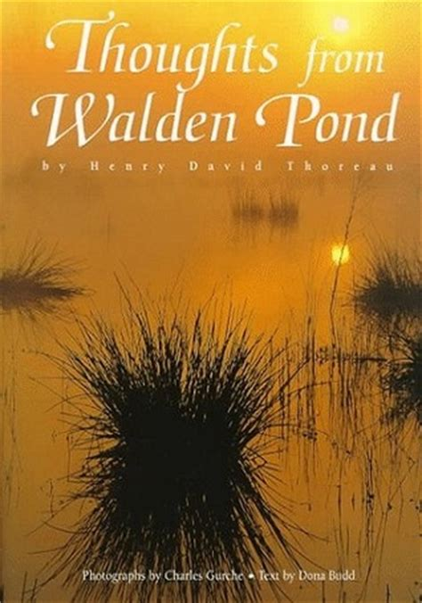 books like walden thoughts from walden pond by henry david thoreau reviews