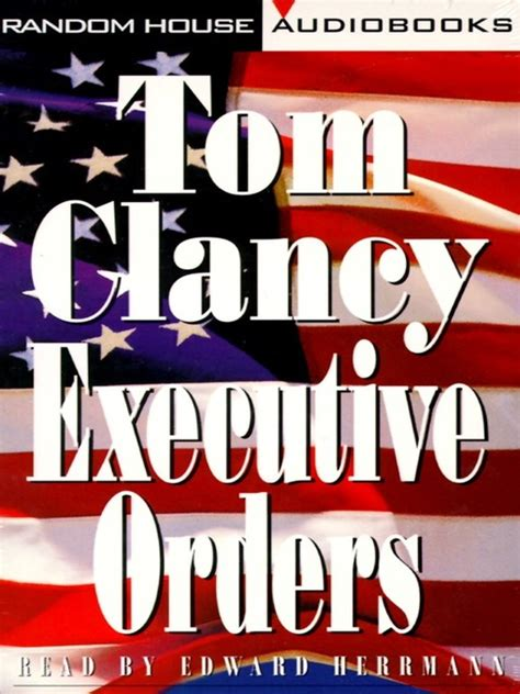 Novel Executive Orders By Tom Clancy executive orders mp3 series book 9 by tom clancy et al 1996 waterstones