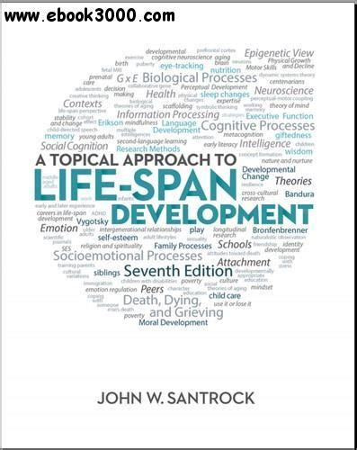 a process developing a new approach to living books a topical approach to span development 7th edition