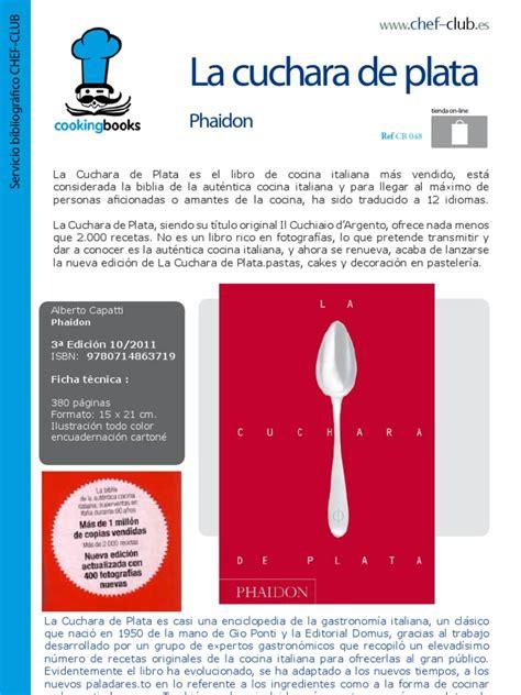 la cuchara de plata 0714863718 libro cocina 048 la cuchara de plata phaidon