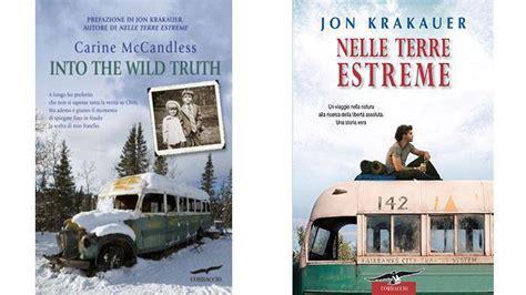 libro wild un libro racconta la verit 224 dietro a quot into the wild quot youmovies it