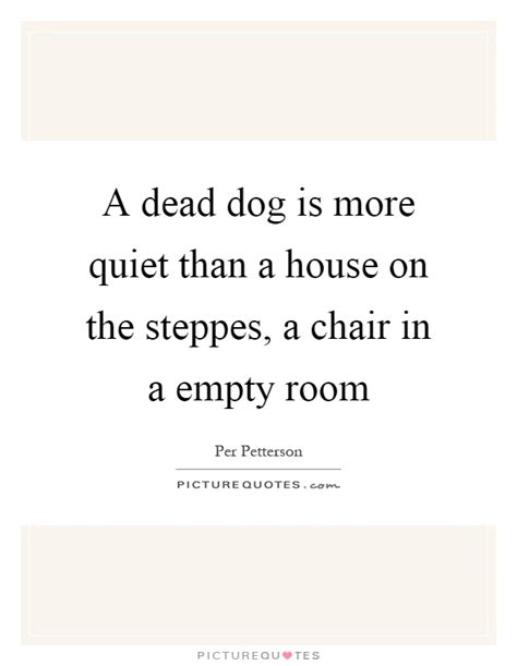 insuring empty house after death empty house quotes