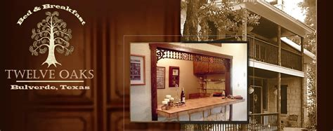 bed and breakfast san antonio tx welcome to twelve oaks bed breakfast hill country b b