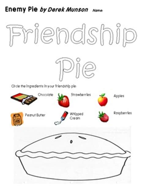friendship pie worksheet for derek munson s book enemy