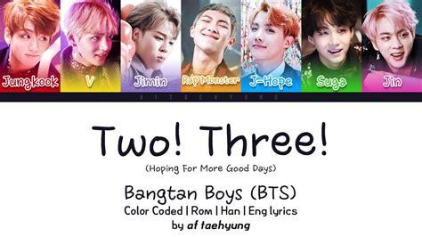 bts color coded lyrics bts 방탄소년단 two three color coded lyrics eng rom han