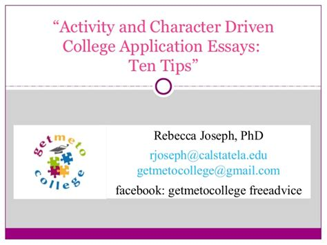 College Application Essay Tips by Activity And Character Driven College Application Essays Ten Tips
