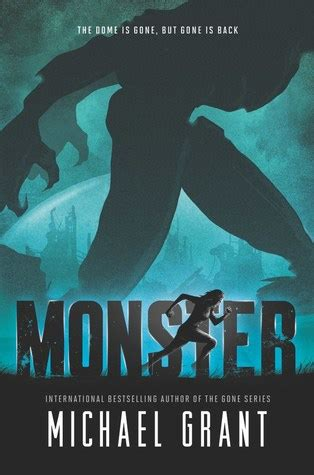 1405277092 the gone book the monster by michael grant reviews discussion bookclubs