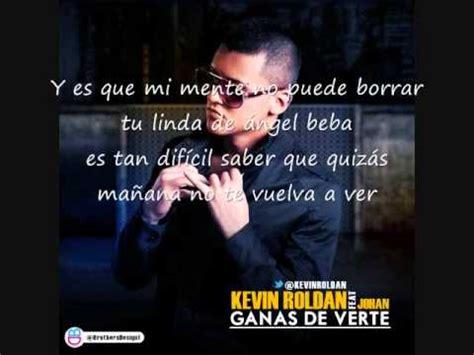 imagenes de kevin roldan con frases de amor ganas de verte kevin roldan con letra youtube