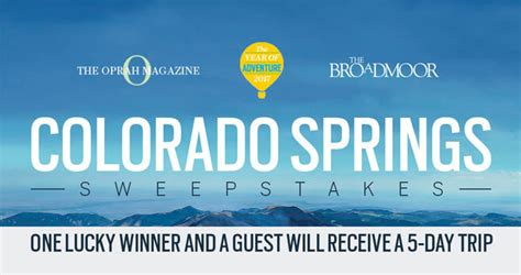 Colorado Sweepstakes - oprah magazine colorado springs broadmoor sweepstakes oprah com coloradospringssweeps