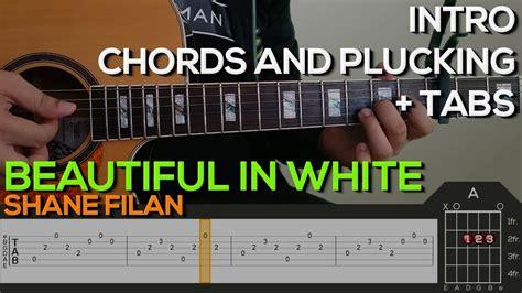 beautiful in white chord shane filan beautiful in white guitar tutorial intro