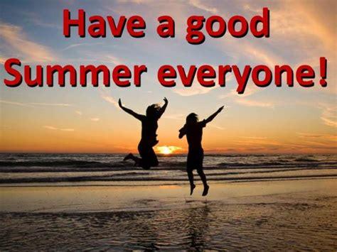 good summer  summer myniceprofilecom