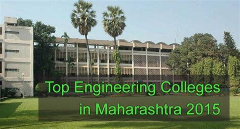 Top Mba Colleges In West India by Top Engineering Colleges In Maharashtra 2015