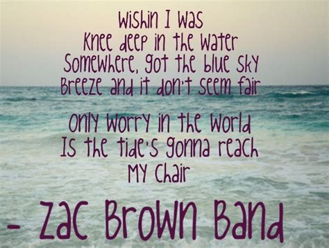 lyrics zac brown band zac brown band lyric quotes quotesgram