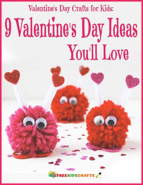 valentines day ideas for valentines day crafts for 9 valentines day ideas you