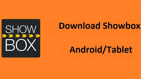 how to install showbox for android tablet