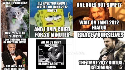 Memes Of 2012 - tmnt 2012 hiatus memes by thestarleo on deviantart