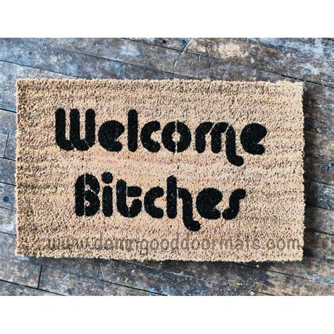 funny welcome mats welcome bitches doormat funny sassy buzzfeed by