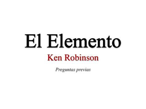 el elemento the element 8425343402 clase de conversaci 243 n el elemento ken robinson