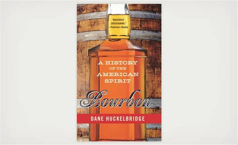 s cut a bourbon novel the bourbon books the history of bourbon in america by dane huckelbridge