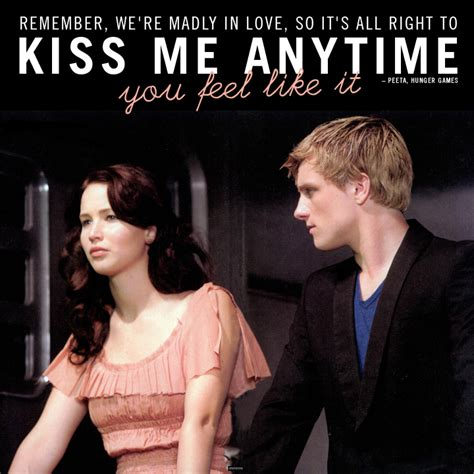 movie quotes kissing 21 best love quotes of all time peeta hunger games