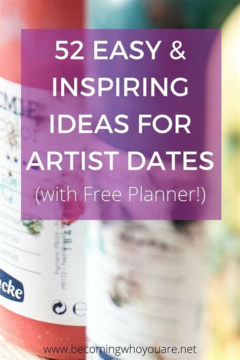 7 Inspiring Date Ideas by 17 Best Images About Artist Dates On Your