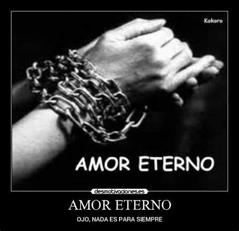 imagenes de amor puro y eterno amor eterno desmotivaciones