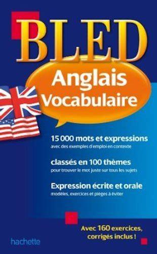 libro anglais vocabulaire libro bled anglais vocabulaire di annie sussel isabelle