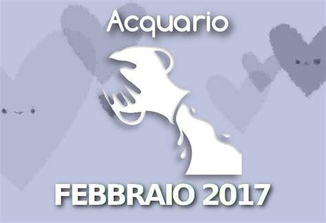 acquario oroscopo del mese oroscopo pourfemme oroscopo acquario febbraio 2017 acquario oroscopo del