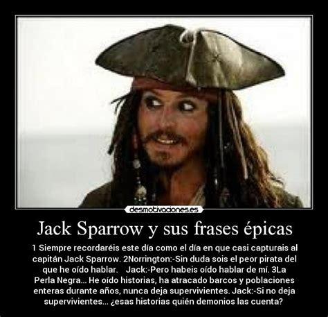 imagenes frases epicas jack sparrow y sus frases 233 picas desmotivaciones