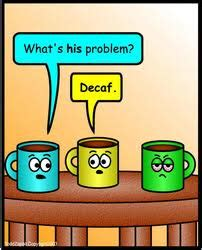 Decaf Coffee And Health   Teeccino Herbal Coffee / Coffee Alternative
