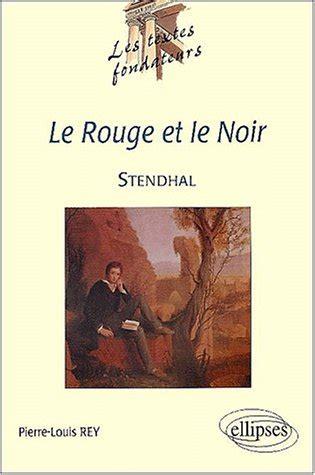 le noir encyclopaedia books le et le noir by stendhal reviews discussion