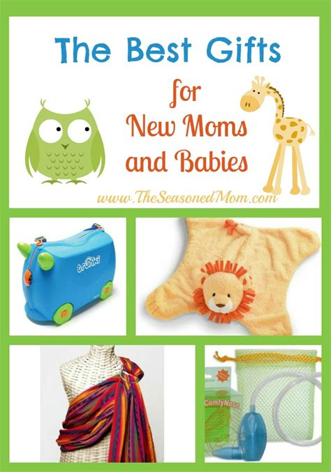 best gift for mom the best gifts for new moms and babies the seasoned mom