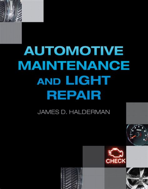 Halderman Automotive Maintenance And Light Repair Pearson