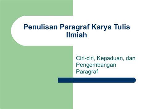 Bahasa Indonesia Penulisan Dan Penyajian Karya Ilmiah Sri Hapsari W paragraf bahasa indonesia