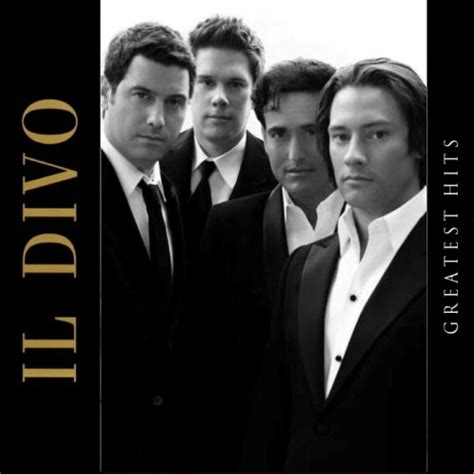 il divo greatest hits vale treis reau il divo greatest hits