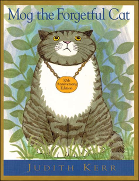 mog the forgetful cat b00830slnc book review mog the forgetful cat by judith kerr mboten
