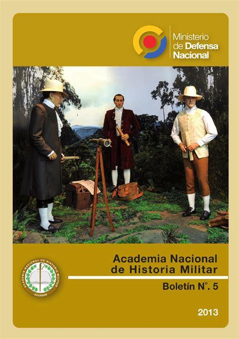 historia militar de una bolet 237 n 5 de la academia nacional de historia militar by academia nacional de historia militar