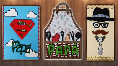 ideas para el dia del padre tutorial 3 ideas de tarjetas para el d 237 a del padre