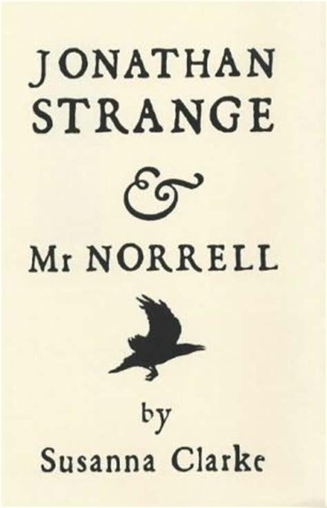 Book Set Jonathan Strange Mr Norrell jonathan strange and mr norrell by susanna clarke