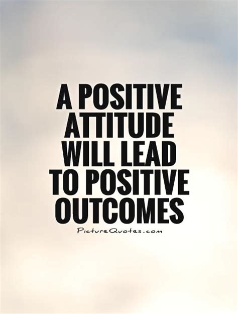 quotes about attitude positive attitude quotes for work quotesgram