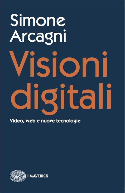 libreria universo opinioni visioni digitali in libreria postcinema