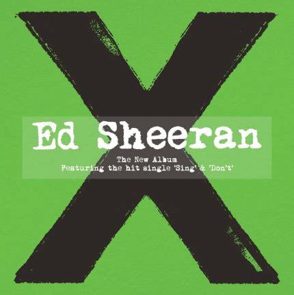 ed sheeran full album ed sheeran x