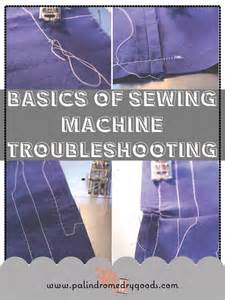 Basics Of Sewing Machine Troubleshooting 183 How To Sew