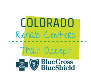 Anthem Blue Cross Of California Approved Detox Centers by Rehab Centers That Accept Bcbs Insurance In Colorado