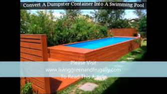 House Plans With Cost To Build convert a dumpster container into a swimming pool youtube