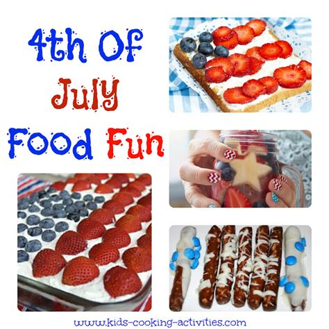 in july food ideas cooking activities 4th of july food ideas
